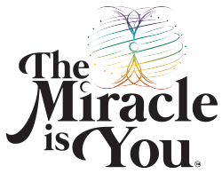 The Miracle Is You
